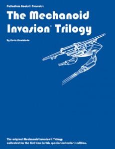 400-The-Mechanoid-Invasion-Triology